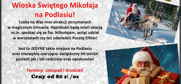 Wioska św. Mikołaja na Podlasiu